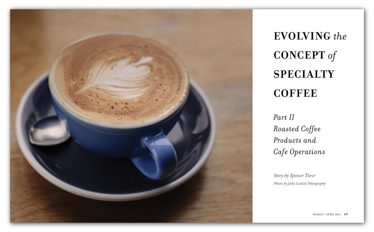 進化精品咖啡的概念,第二部分:烘焙咖啡產品和咖啡館運營